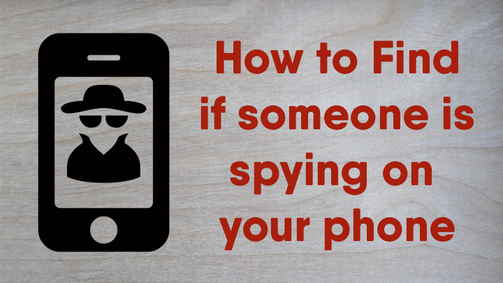 find-someone-spying-phone