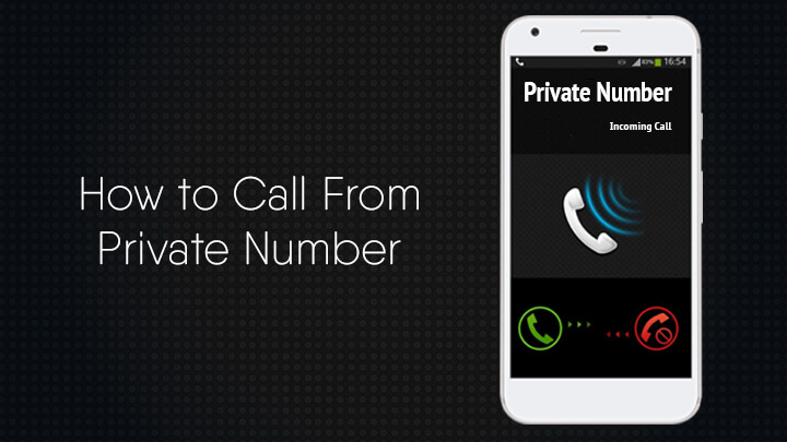 how-to-call-from-private-number